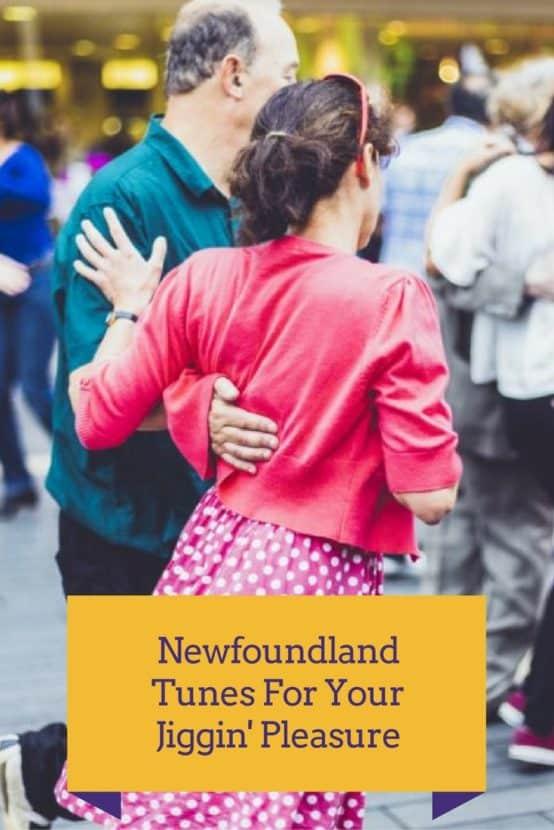 Cut a rug and dance a scuff in Newfoundland.