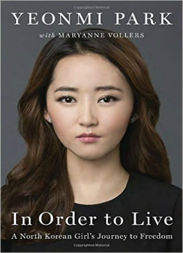 in order to live yeonmi park